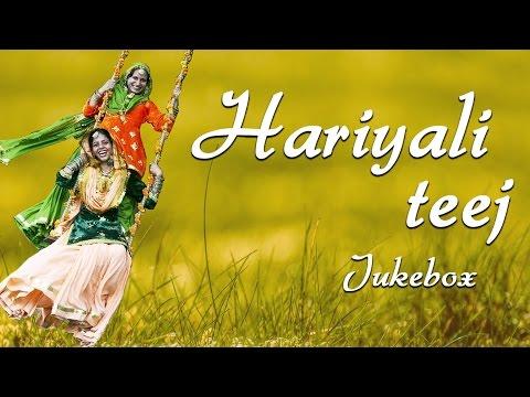 Best Teej Songs    Hariyali Teej [AUDIO JUKEBOX] - 2015