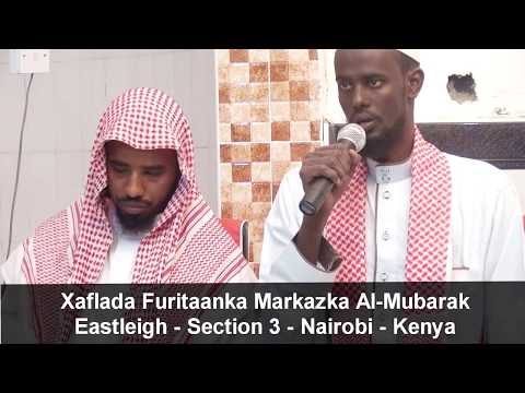 Xaflada Furitaanka Markazka Al-mubarak | Section 3 - Eastleigh - Nairobi - Kenya