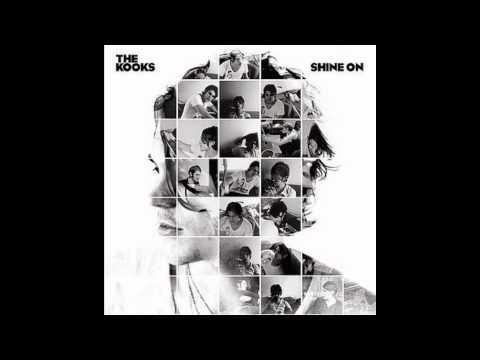The Kooks - Shine On (Lyrics)
