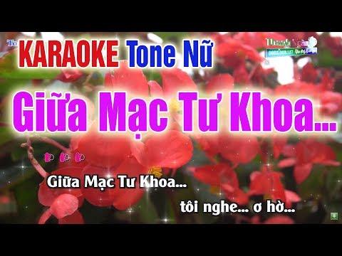 Giữa Mạc Tư Khoa...  Karaoke Tone Nữ | Bản Chuẩn 2020 - Nhạc Sống Thanh Ngân
