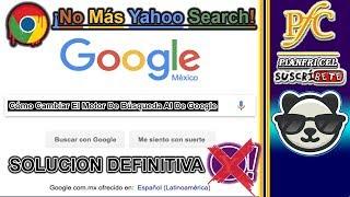 Como quitar Yahoo Search de Google Chrome | NO instalar nada (Funcionando 2019) | PiaNFri Cel