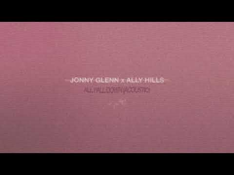 Jonny Glenn & Ally Hills - All Fall Down (Acoustic)