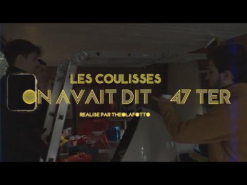 Youtube: 47Ter – On avait dit (les coulisses)