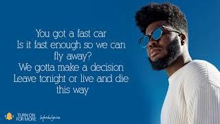 Скачать Khalid Fast Car Lyrics