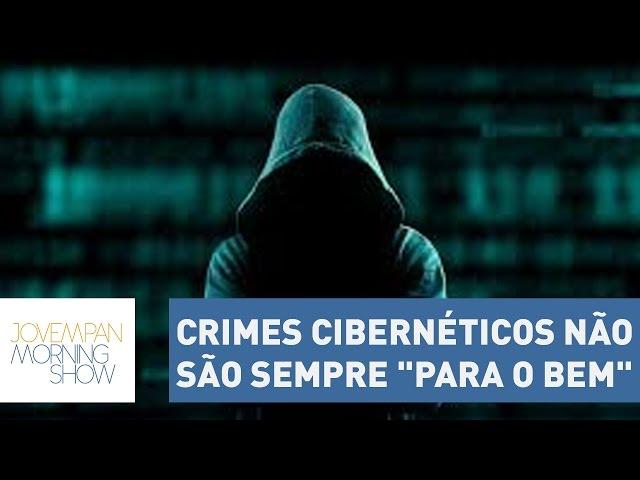 """Robin Hood? Crimes cibernéticos não são sempre """"para o bem"""""""