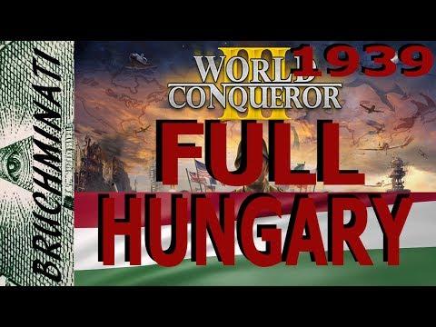 World Conqueror 3 Hungary 1939 Conquest FULL