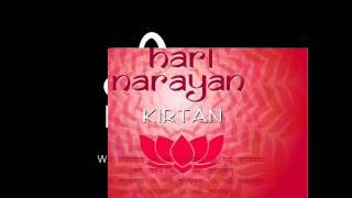 Hari Narayan Kirtan - Om Namo Narayanaya