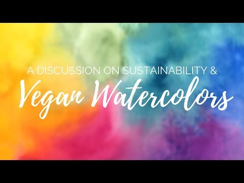 Vegan Watercolor Paint Guide & a Discussion on Sustainabilit