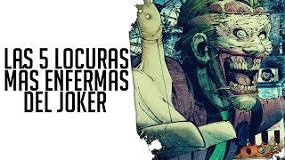 Las 5 locuras más enfermas del Joker