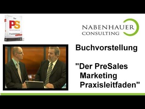 Der PreSales Marketing Praxisleitfaden - Buchvorstellung mit Autor Robert Nabenhauer - Interview