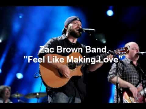 """Zac Brown Band """"Feel Like Making Love"""" Live full song"""