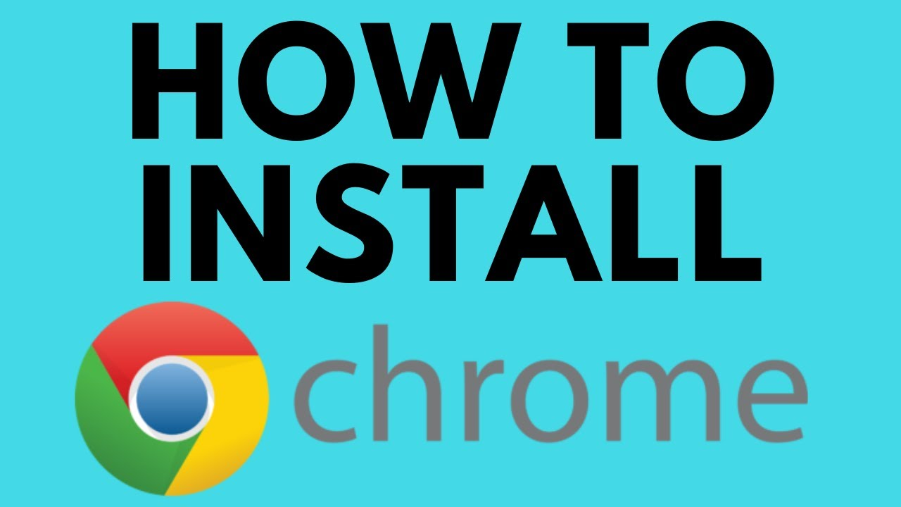 How To Install Google Chrome On Windows 10 Browser Install Tutorial