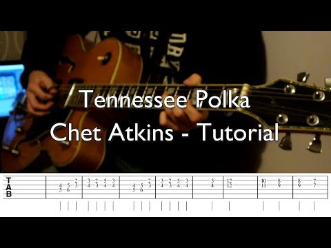 Tennessee Polka - Chet Atkins Cover and Tutorial (with tabs)