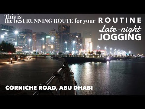 Best Running Route in Abu Dhabi | Corniche Road | Routine Late Night Jogging