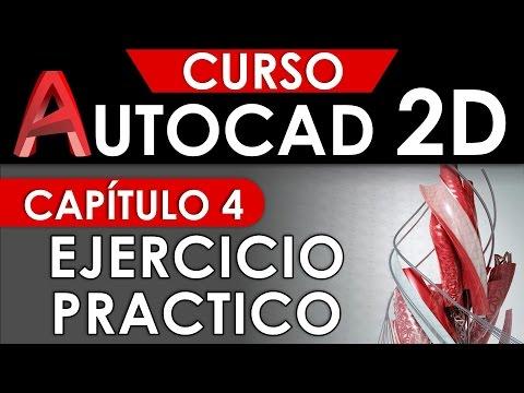 curso-autocad-2d---capítulo-4,-ejercicio-practico
