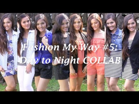 Fashion My Way #5: Day to Night Outfits COLLAB