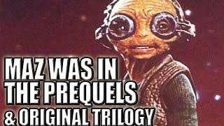 Star Wars Theory | Maz Kanata Is Hidden in Every Star Wars Movie?!