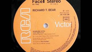 Richard T Bear - Sunshine Hotel (Just Walk On In)