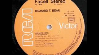 Richard T Bear - Sunshine Hotel (Just Walk On In)