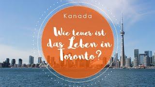 Wie teuer ist das Leben in Kanada? (Toronto) | The Black Hoodie Blog