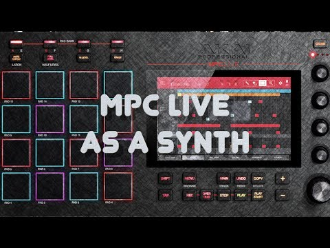 MPC Live Tutorial - Using it as a Synth