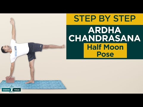Ardha Chandrasana (Half Moon Pose) Benefits, How to Do by Yogi Sandeep Siddhi Yoga