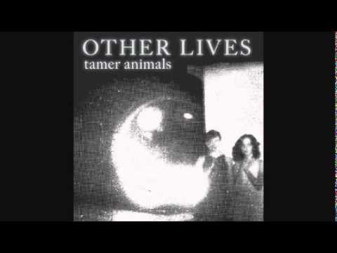 Other Lives - Dust Bowl III