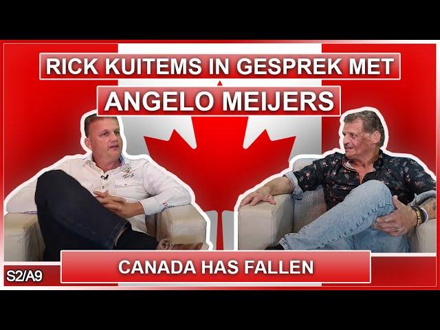 Rick Kuitems in Gesprek met Angelo Meijers - Canada Has Fallen S2A9