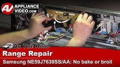 Samsung Range - Not heating - No bake or Broil - Diagnostic & Repair