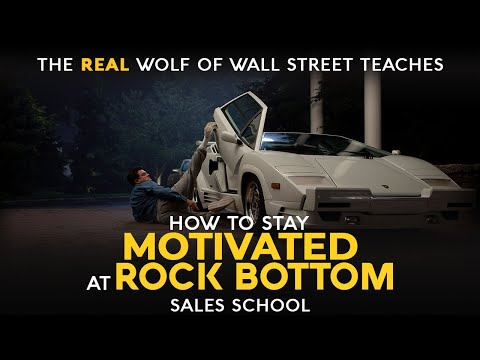 How to Stay Motivated at Rock Bottom | Free Sales Training Program | Sales School