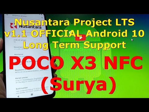 Nusantara Project LTS v1.1 OFFICIAL Android 10 for Poco X3 NFC (Surya)