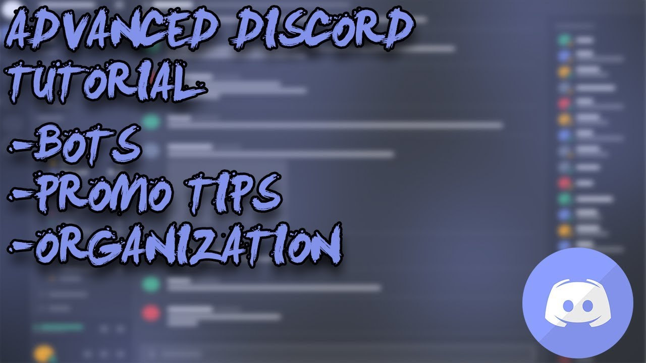 Best Discord Bots & How to Promote Your Discord 2018! - Advanced Discord  Tutorial/Setup Guide 2018!