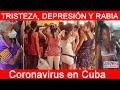 """""""TRISTEZA, DEPRESIÓN Y RABIA"""" Miseria y coronavirus en Cuba, el tenebroso futuro de los cubanos"""