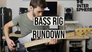 The Intersphere | Bass Rig Rundown [Daniel Weber]