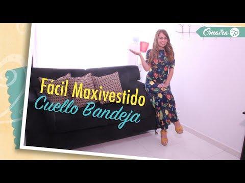 0f7e6874b Omaira tv- Fácil MaxiVestido Cuello BandejaSuper fácil aprenda a hacer en  pocos pasos MaxiVestido Cuello Bandeja Te recomendamos ver  Vestido