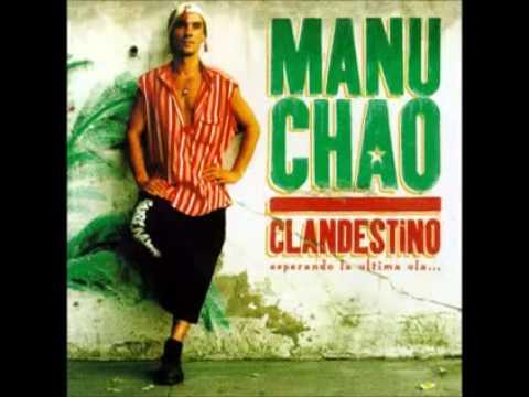 MANU CHAO - Clandestino- esperando la ultima ola... Full Album