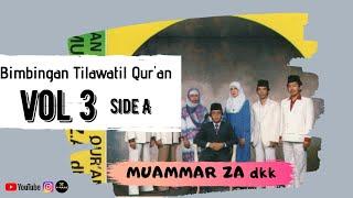 Download Bimbingan Tilawatil Qur'an H Muammar ZA dkk vol 3 side A