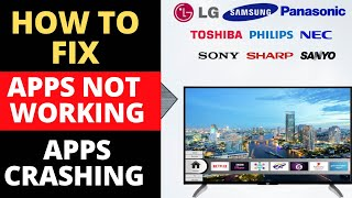 how to fix crashing app or app not working on any smart tv