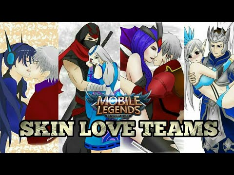 MOBILE LEGENDS SKIN LOVE TEAMS | MOBILE LEGENDS SKINS