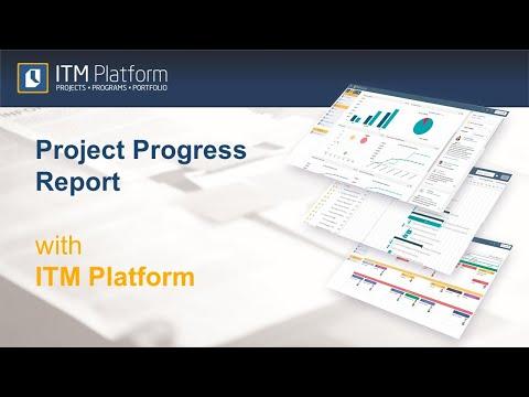 Project Progress Report with ITM Platform