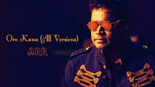 Ore Kana (All Versions) - Guru - A.R.Rahman Musical