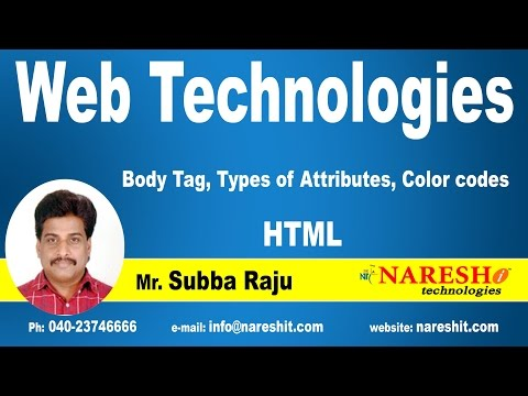 Body Tag, Types Of Attributes, Color Codes | Web Technologies Tutorial | Mr.Subbaraju