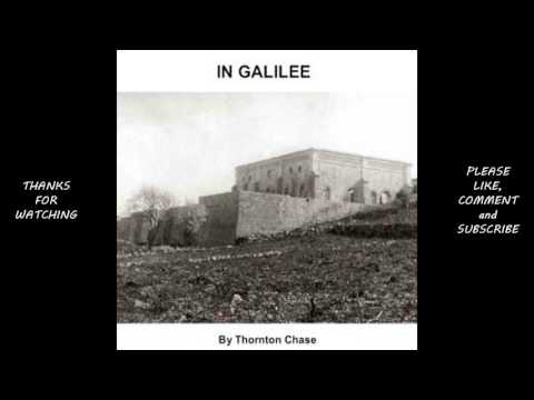 In Galilee by Thornton Chase #audiobook