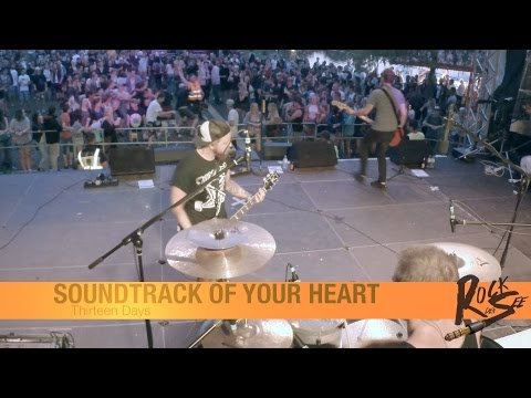 6# Thirteen Days - Soundtrack Of Your Heart @Rock den See 2015