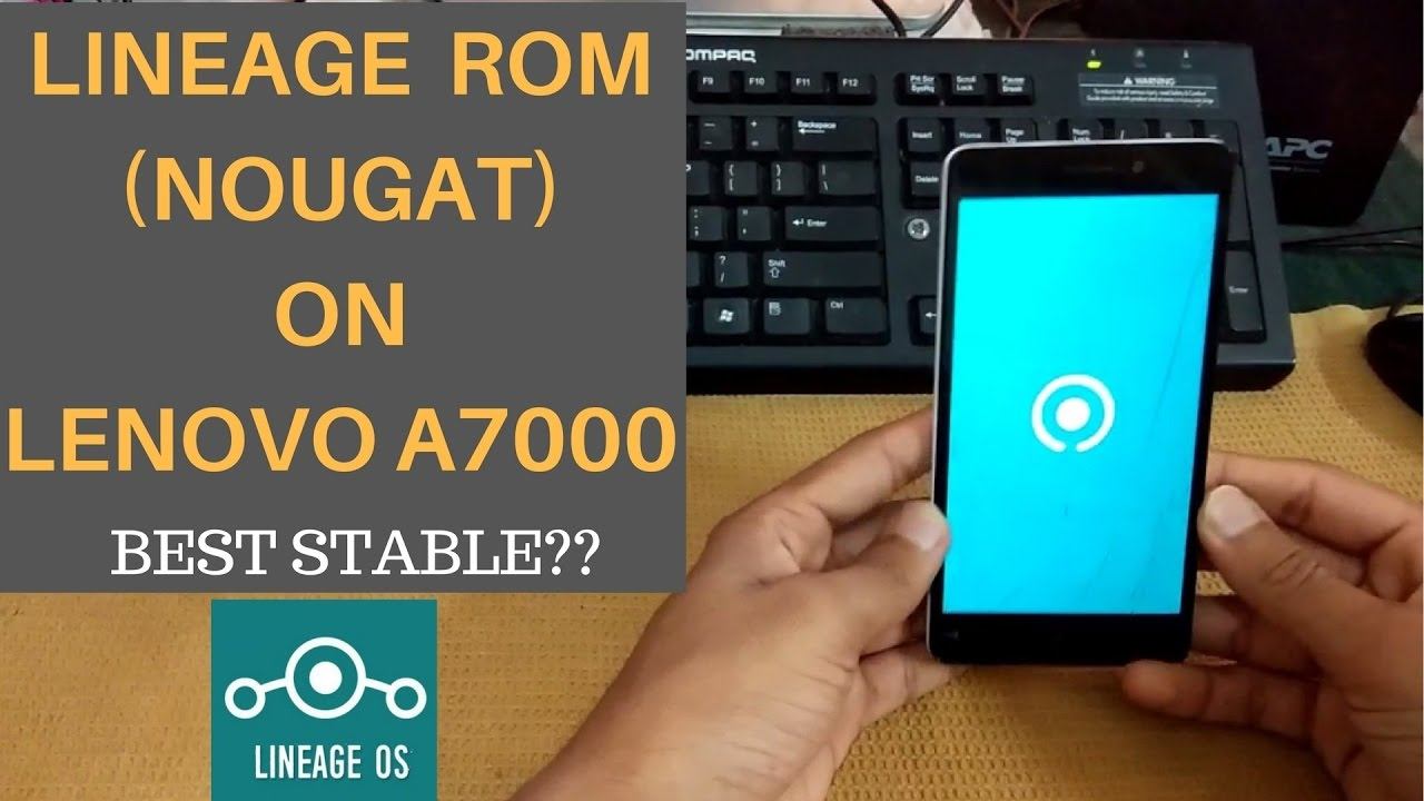 LINEAGE 141NOUGAT ROM For Lenovo A7000