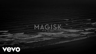 Nik & Jay - Magisk