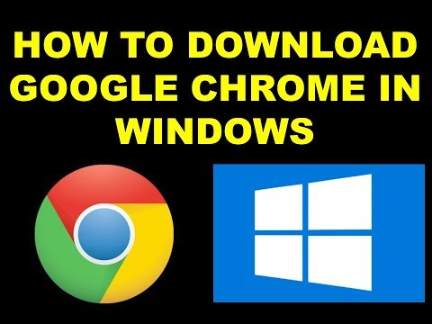 HOW TO DOWNLOAD GOOGLE CHROME ON WINDOWS 2019