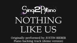 Nothing Like Us (Piano backing track) Justin Bieber - karaoke