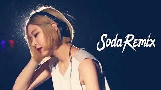 DJ Soda 2018 韩国Remix • Electro Mix • 有名的從韓國來的女DJ • 超好聽『2018電音 DJ Soda Remix 好新歌推薦 慢搖  』100首NonStop逆襲