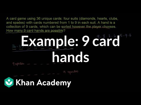Example: 9 card hands | Probability and combinatorics | Precalculus | Khan Academy